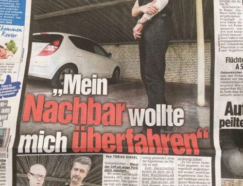 """BILD 16.3.2017: """"Mein Nachbar wollte mich überfahren""""…"""